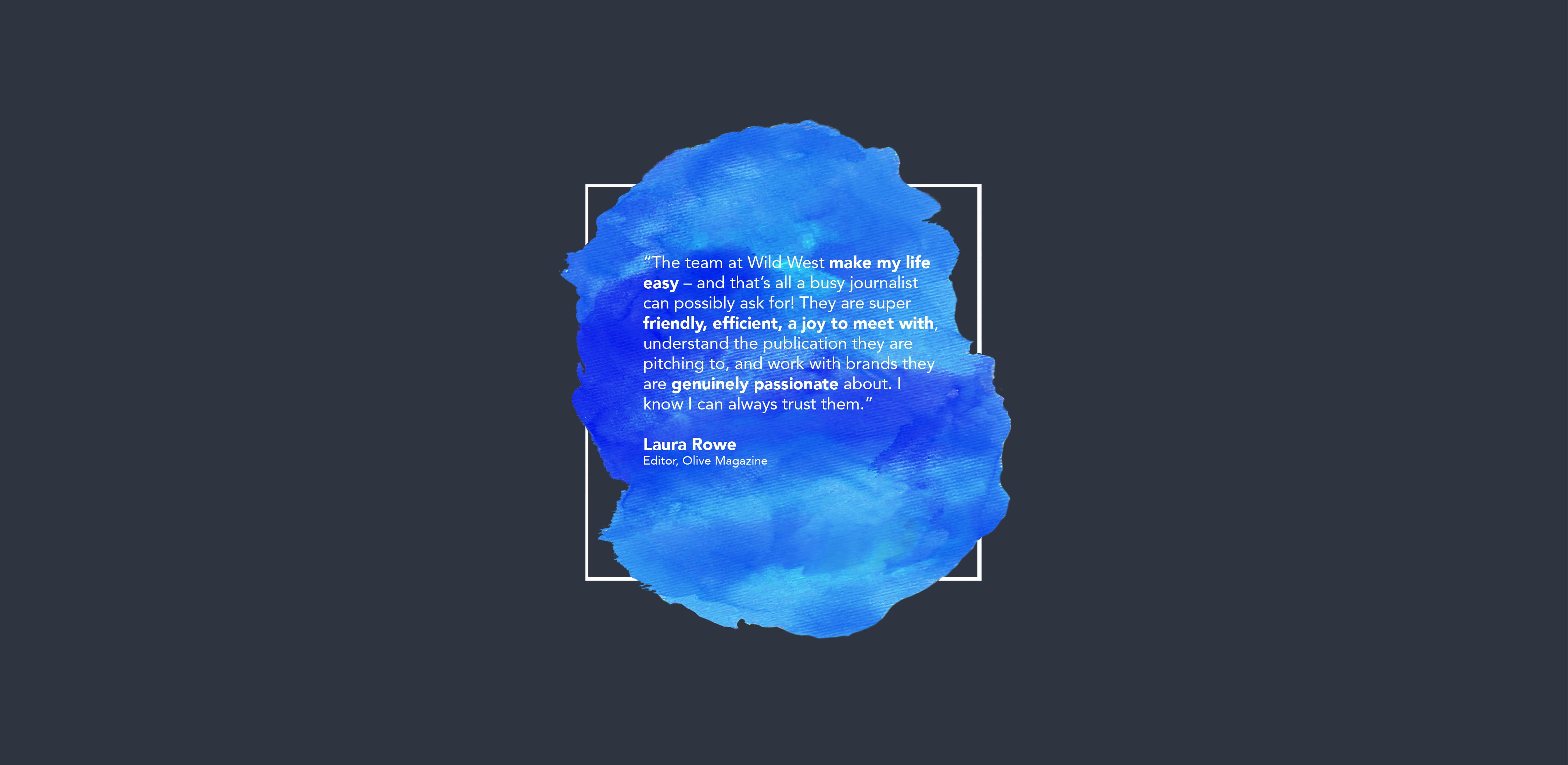Laura Rowe - Wild West Comms Testimonial